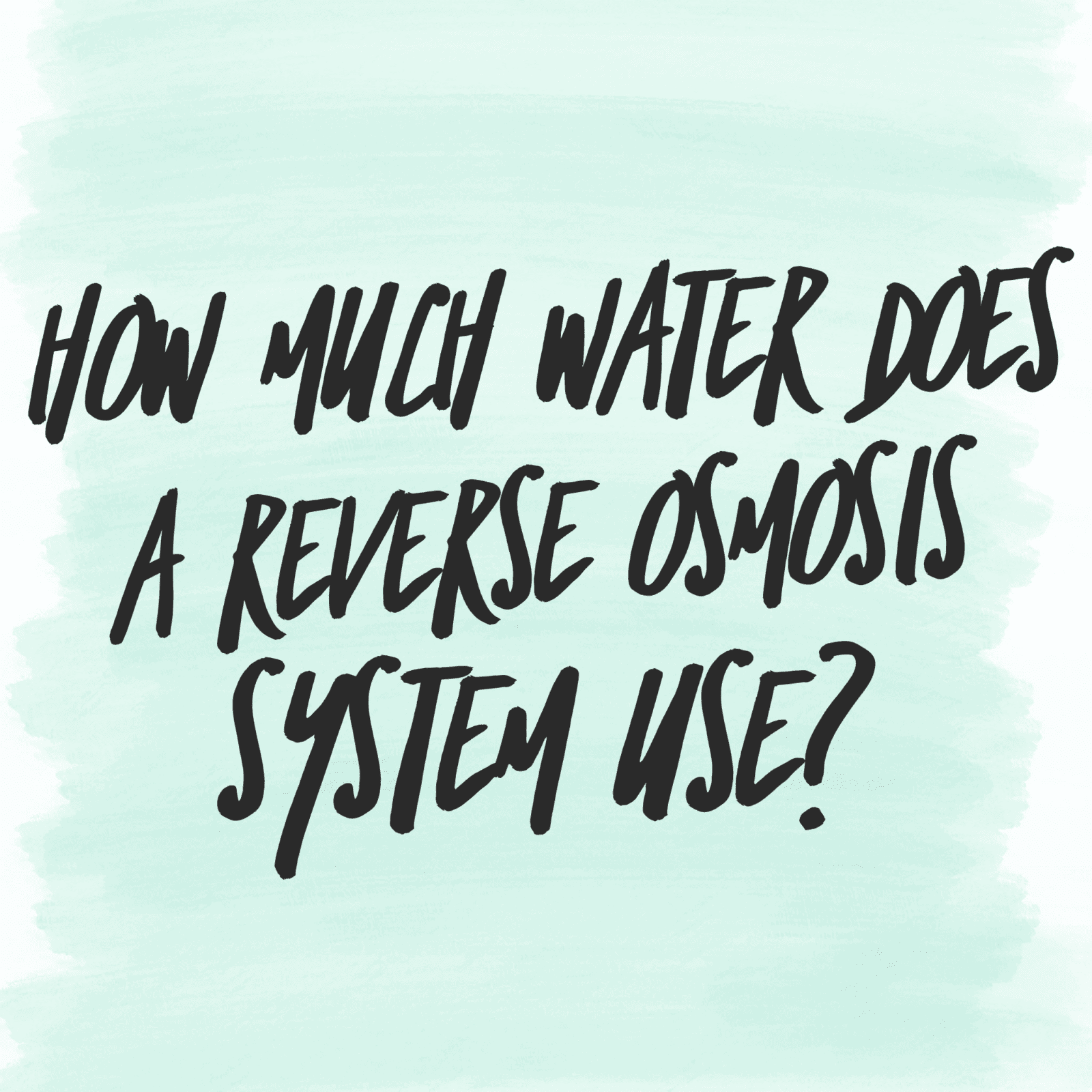 How much water reverse osmosis waste - ro waste water - best alternative to reverse osmosis - latest ro technology