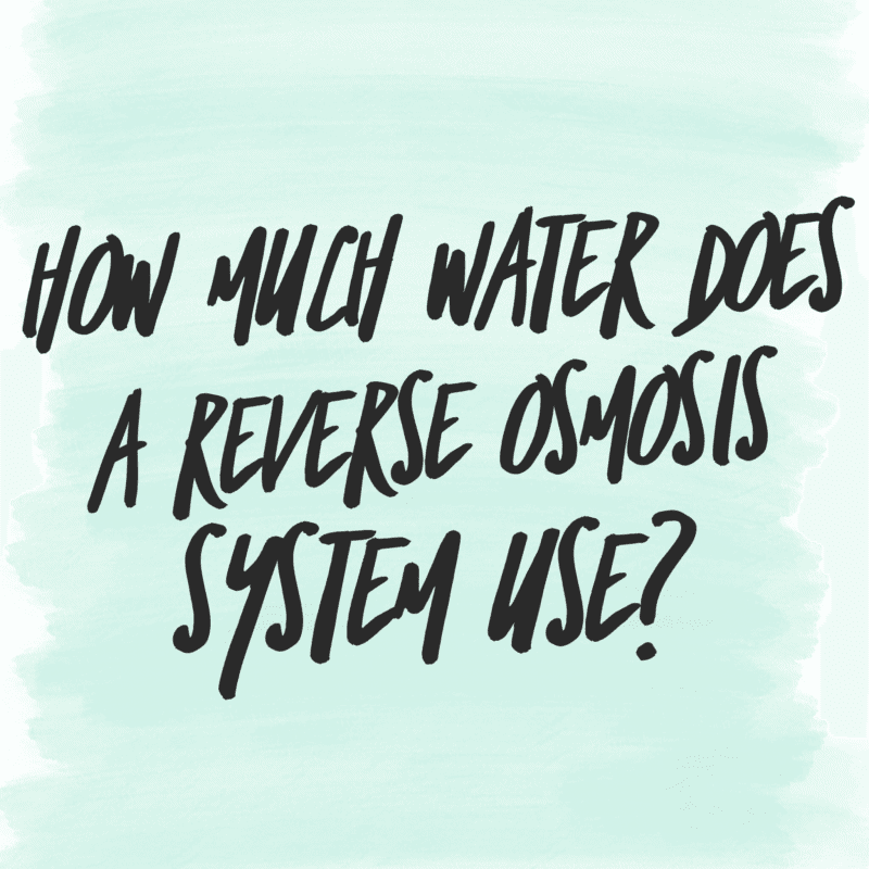 Does Reverse Osmosis Waste Water? How Much Water Does RO Waste?
